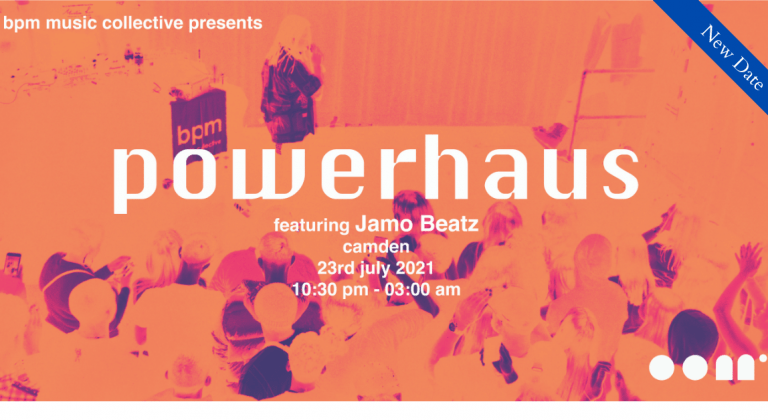 BPM | Live at PowerHaus Camden